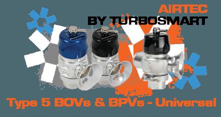 Type 5 BOVs & BPVs - Universal